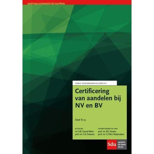 Certificering van aandelen - C.A. Schwarz, S.B. Garcia Nelen (ISBN: 9789012398640)
