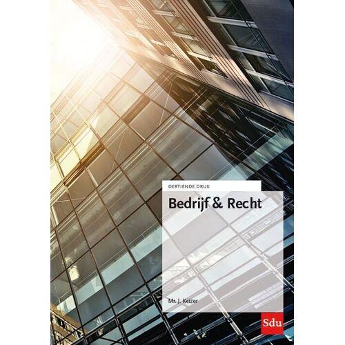 Bedrijf & Recht - J. Keizer (ISBN: 9789012405881)
