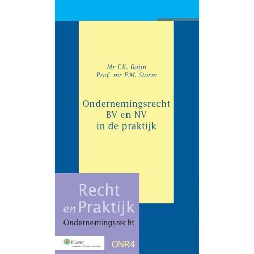 Ondernemingsrecht BV en NV in de praktijk - F.K. Buijn, P.M. Storm (ISBN: 9789013035452)