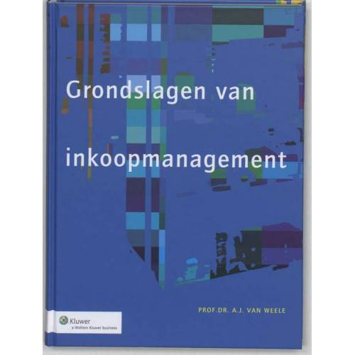 De grondslagen van inkoopmanagement - (ISBN: 9789013042627)