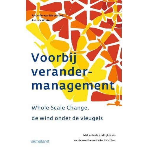 Voorbij Verandermanagement - A. van Nistelrooij (ISBN: 9789013057300)