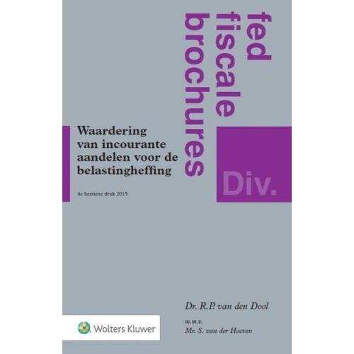 Waardering van incourante aandelen voor belastingheffing - R.P. van den Dool (ISBN: 9789013076950)