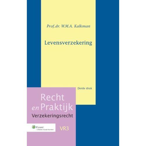 Levensverzekering - W.M.A. Kalkman (ISBN: 9789013088441)