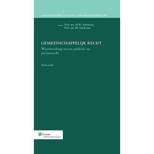 Gemeenschappelijk recht - M. Scheltema, M.W. Scheltema (ISBN: 9789013109191)