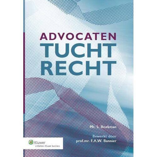 Advocatentuchtrecht - S. Boekman (ISBN: 9789013112009)
