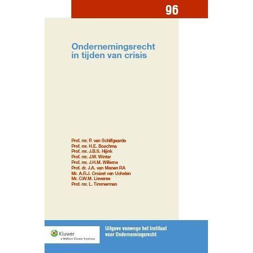 Ondernemingsrecht in tijden van crisis - H.E. Boschma (ISBN: 9789013118247)