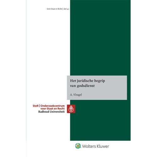 Het juridische begrip van godsdienst - Adriaan Vleugel (ISBN: 9789013151015)