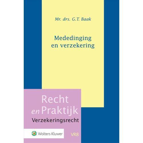 Mededinging en verzekering - G.T. Baak (ISBN: 9789013156447)