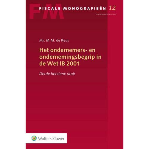 Het ondernemers- en ondernemingsbegrip in de Wet IB 2001 - M.M. de Reus (ISBN: 9789013158786)