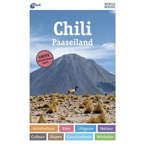 ANWB - Wereldreisgids Chili & Paaseiland - Susanne Asal (ISBN: 9789018043971)