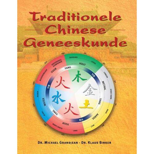 Traditionele Chinese geneeskunde - Klaus Birker, Michael Grandjean (ISBN: 9789020243789)
