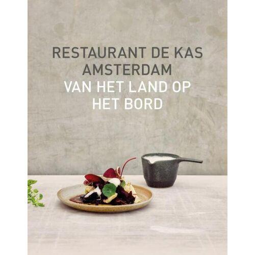Restaurant De Kas - Jos Timmer, Wim de Beer (ISBN: 9789021575315)