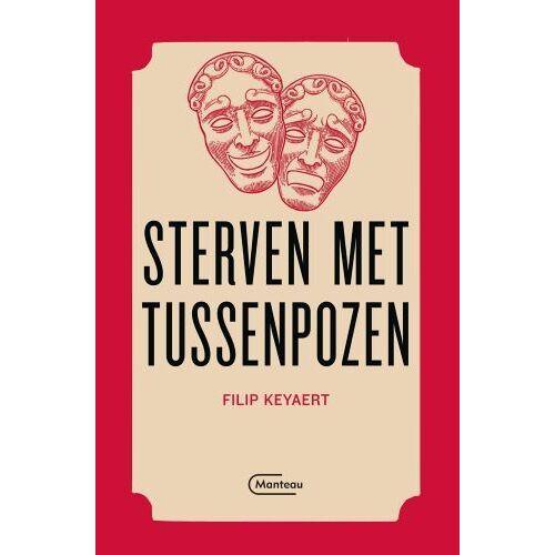 Sterven met tussenpozen - Filip Keyaert (ISBN: 9789022338049)
