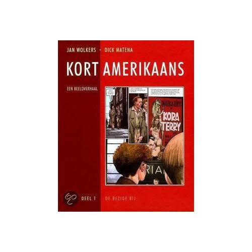 Kort Amerikaans deel 1 - Jan Wolkers (ISBN: 9789023416531)