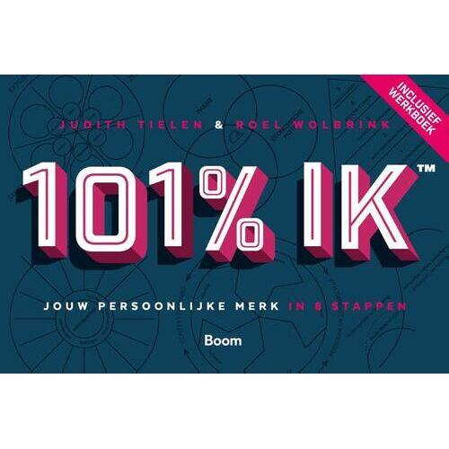 101% Ik - Judith Tielen, Roel Wolbrink (ISBN: 9789024404841)