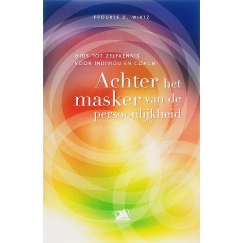 Achter het masker van de persoonlijkheid - F.D. Wirtz (ISBN: 9789024417681)