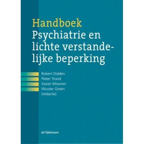 Handboek psychiatrie en lichte verstandelijke beperking - Pieter Troost (ISBN: 9789024441037)