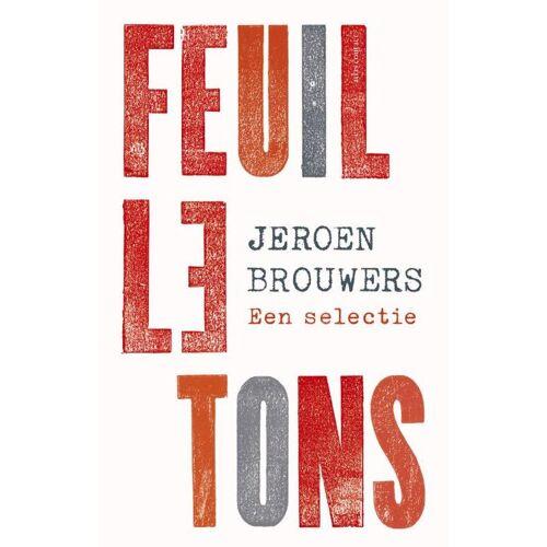 Feuilletons - Jeroen Brouwers (ISBN: 9789025452919)