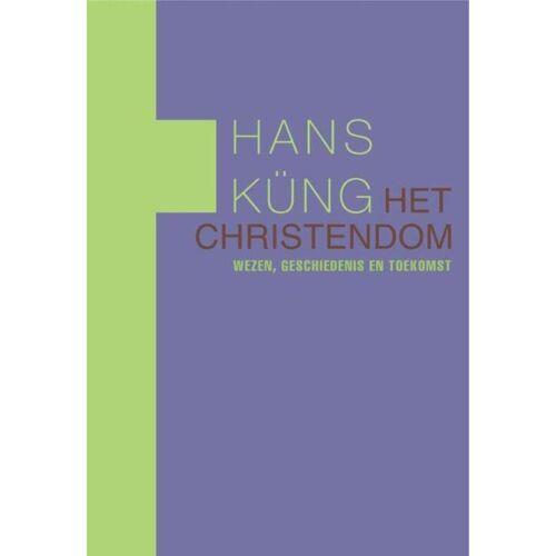 Het christendom - Hans Kung (ISBN: 9789025902292)