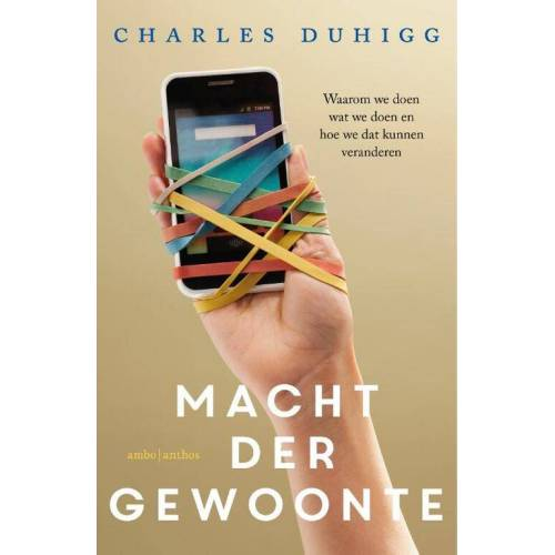 Macht der gewoonte - Charles Duhigg (ISBN: 9789026332227)