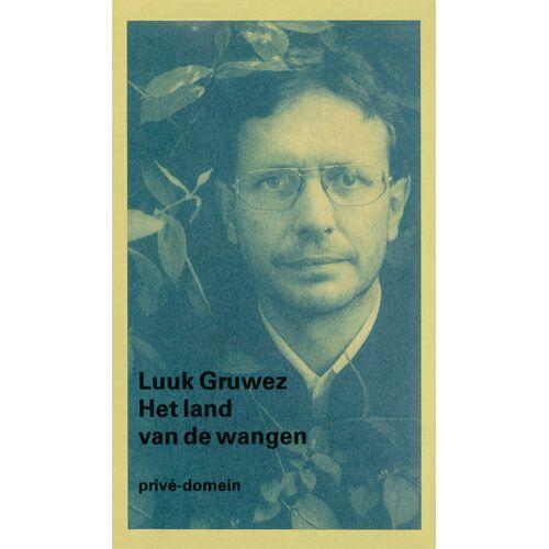 Het land van de wangen - Luuk Gruwez (ISBN: 9789029521451)
