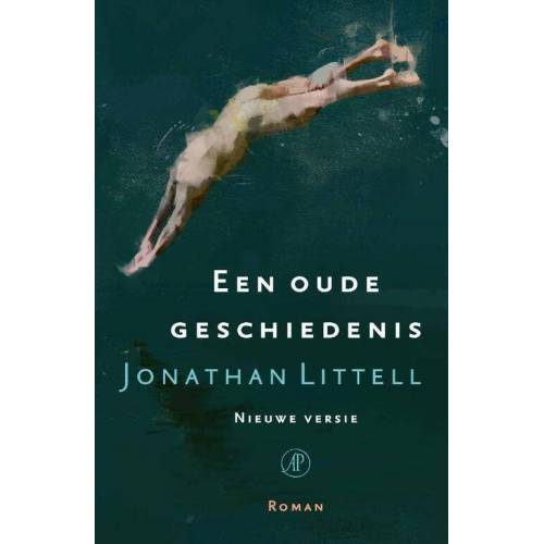 Een oude geschiedenis - Jonathan Littell (ISBN: 9789029524742)
