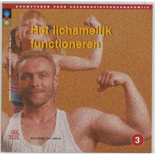 Het lichamelijk functioneren - A.A.F. Jochems, C.A. Bastiaansen, J.A.M. Baar (ISBN: 9789031322732)