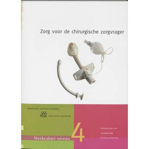 Zorg voor de chirurgische zorgvrager - Yvonne Morsink (ISBN: 9789031344604)