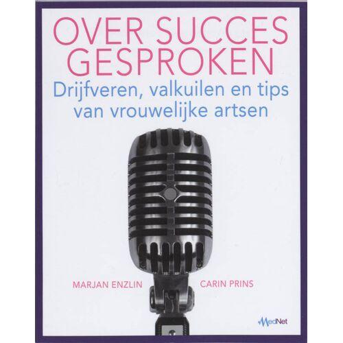 Over succes gesproken - Carla Prins, M. Enzlin (ISBN: 9789031360499)