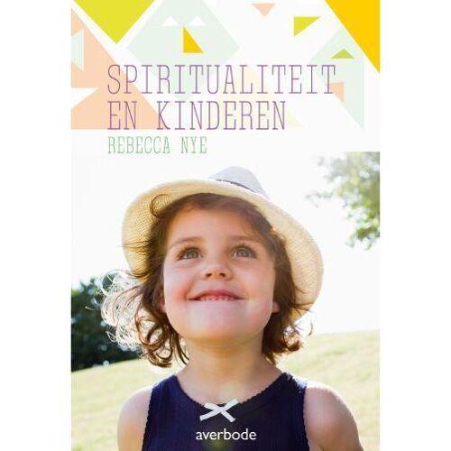 Kinderen en spiritualiteit - Rebecca Nye (ISBN: 9789031739035)