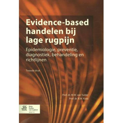 Evidence-based handelen bij lage rugpijn - B.W. Koes, M.W. van Tulder (ISBN: 9789036802765)