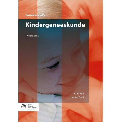 Kindergeneeskunde - A. Sprij, D. Mul (ISBN: 9789036807685)