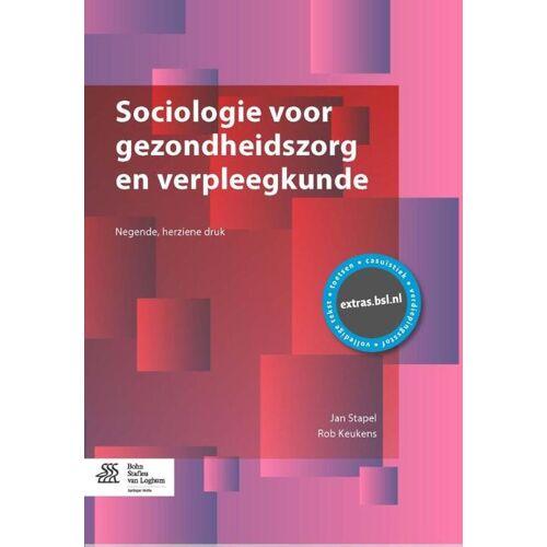 Sociologie voor gezondheidszorg en verpleegkunde - Jan Stapel, Rob Keukens (ISBN: 9789036810043)