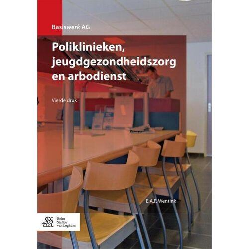 Poliklinieken, jeugdgezondheidszorg en arbodienst - E.A. F Wentink (ISBN: 9789036813518)