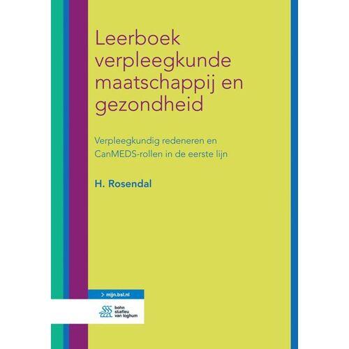 Leerboek verpleegkunde maatschappij en gezondheid - H. Rosendal (ISBN: 9789036814980)