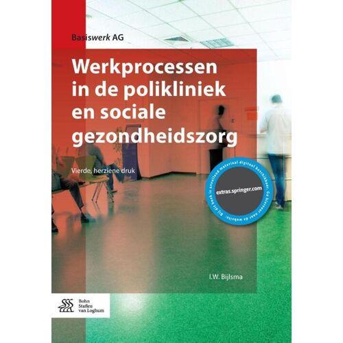 Werkprocessen in de polikliniek en sociale gezondheidszorg - I.W. Bijlsma (ISBN: 9789036815062)