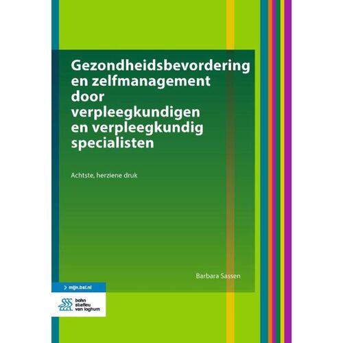Gezondheidsbevordering en zelfmanagement door verpleegkundigen en verpleegkundig specialisten - Barbara Sassen (ISBN: 9789036820110)