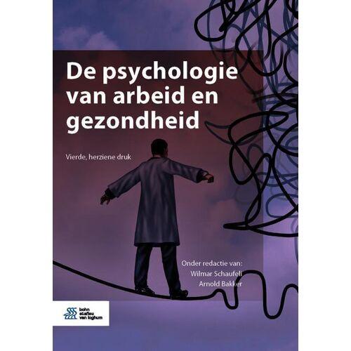 De psychologie van arbeid en gezondheid - (ISBN: 9789036824941)