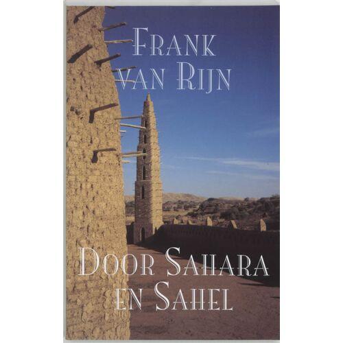 Door Sahara en Sahel - F. van Rijn (ISBN: 9789038913599)