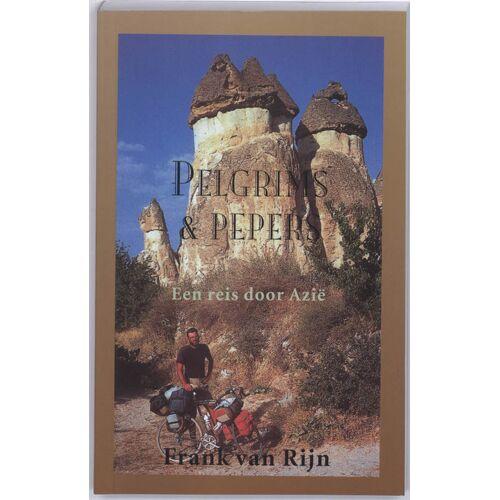 Pelgrims & pepers - F. van Rijn (ISBN: 9789038918754)
