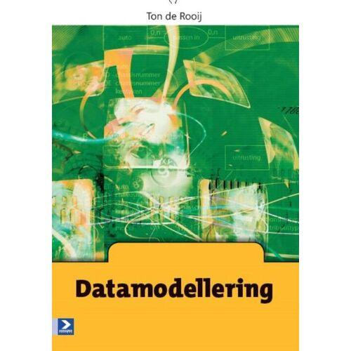 Datamodellering - Ton de Rooij (ISBN: 9789039526187)