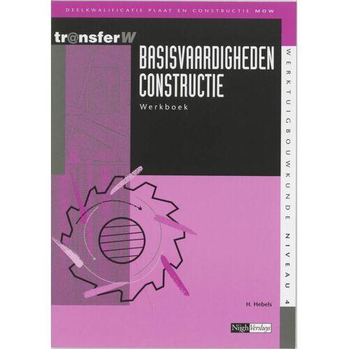 Basisvaardigheden constructie - H. Hebels (ISBN: 9789042525573)