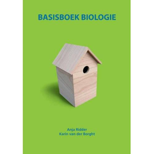 Basisboek biologie - Anja Ridder, Karin van der Borght (ISBN: 9789043021067)
