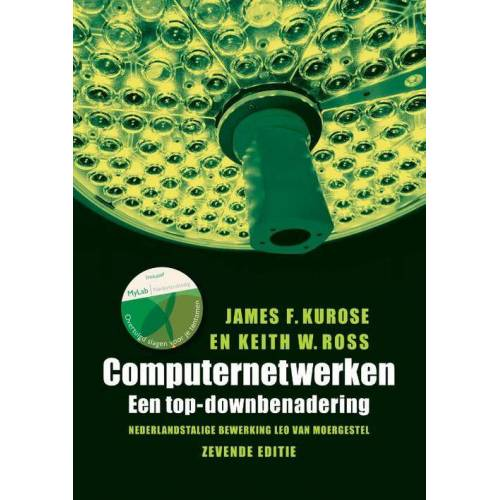Computernetwerken - James F. Kurose, Keith W. Ross (ISBN: 9789043036214)