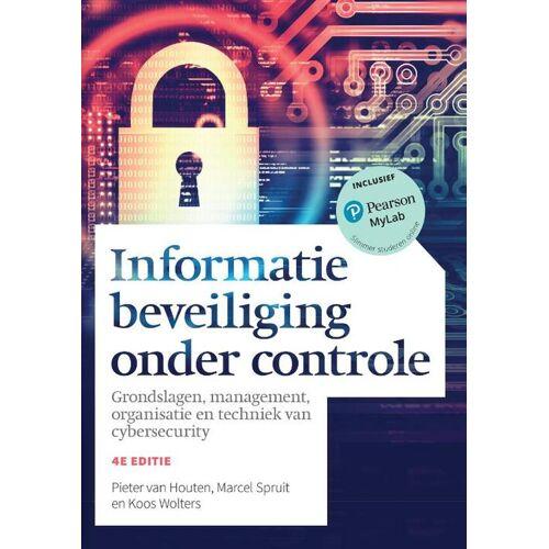Informatiebeveiliging onder controle - Koos Wolters, Marcel Spruit, Pieter van Houten (ISBN: 9789043036726)