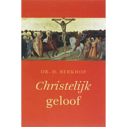 Christelijk geloof - A. Berkhof (ISBN: 9789043514101)