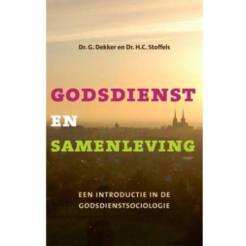 Godsdienst en samenleving - Gerard Dekker, H. Stoffels (ISBN: 9789043516099)