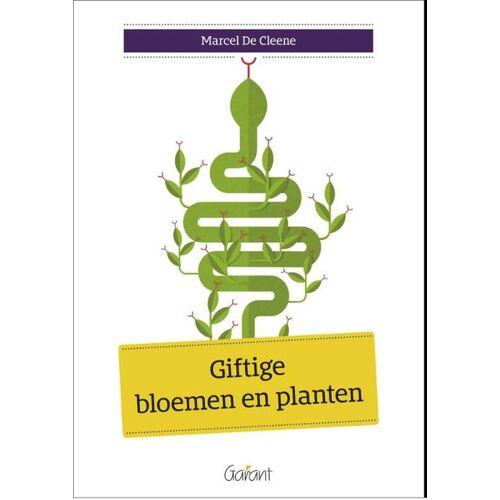 Giftige bloemen en planten - Marcel de Cleene (ISBN: 9789044133929)