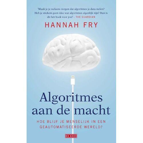 Algoritmes aan de macht - Hannah Fry (ISBN: 9789044538823)