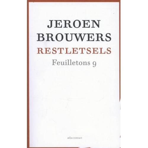 Restletsels - Jeroen Brouwers (ISBN: 9789045022376)